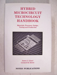 Hybrid Microcircuit Technology Handbook