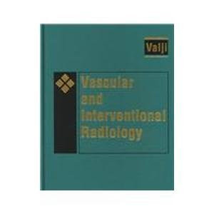 Vascular And Interventional Radiology 1E