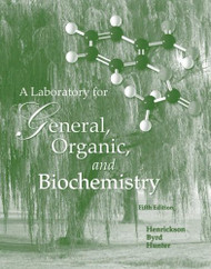 Laboratory Manual For General Organic And Biochemistry To Accompany Denniston's General Organic And Biochemistry