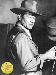 John Wayne The Legend And The Man An Exclusive Look Inside Duke'S Archive