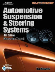 Automotive Suspension And Steering Systems Classroom & Shop Manual