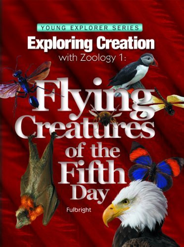 Exploring Creation With Zoology 1 Flying Creatures Of The Fifth Day -- Young