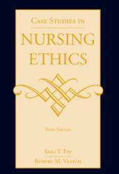 Case Studies In Nursing Ethics