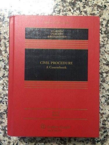Civil Procedure A Coursebook