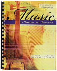 Workbook To Accompany Music In Theory And Practice Volume 2