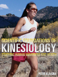 Scientific Foundations Of Kinesiology Studying Human Movement And Health