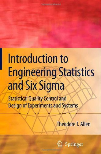 Introduction To Engineering Statistics And Lean Sigma