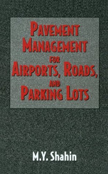 Pavement Management For Airports Roads and Parking Lots