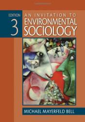 Invitation To Environmental Sociology