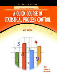 Quick Course In Statistical Process Control