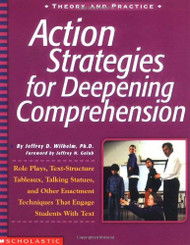Action Strategies For Deepening Comprehension