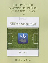 Study Guide And Working Papers For College Accounting Chapters 13-25