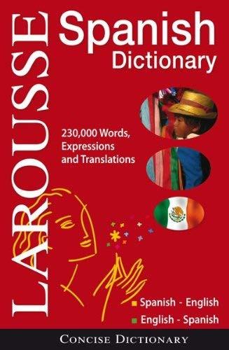 Larousse Concise Spanish-English English-Spanish Dictionary