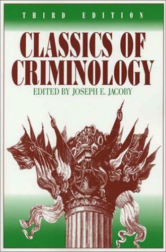 Classics Of Criminology