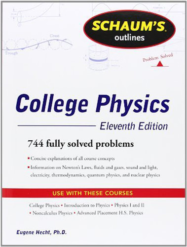 Schaum's Outline Of College Physics