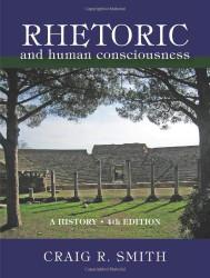 Rhetoric And Human Consciousness