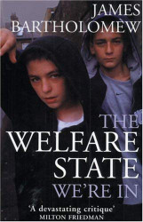 Welfare State We're In
