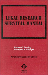 Legal Research Survival Manual