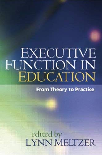 Executive Function in Education