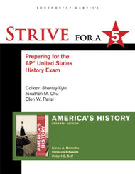 Strive For A 5 Preparing for the AP US History Exam