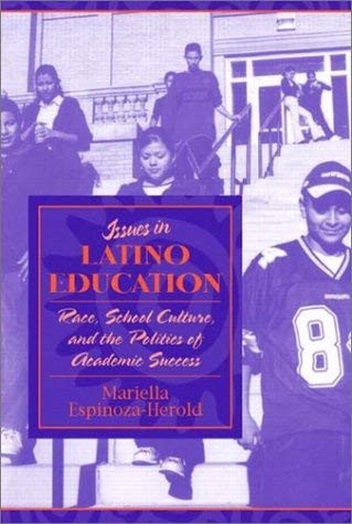 Issues In Latino Education