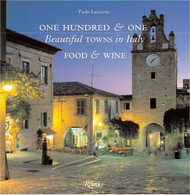 One Hundred And One Beautiful Towns In Italy
