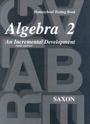 Saxon Algebra 2: Homeschool Testing Book