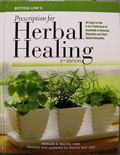 Bottom Line's Prescription for Herbal Healing