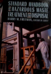 Standard Handbook Of Hazardous Waste Treatment And Disposal