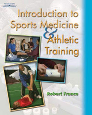 Workbook for Introduction To Sports Medicine And Athletic Training