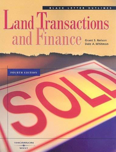 Black Letter Outline on Land Transactions and Finance