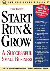 Start Run And Grow A Successful Small Business