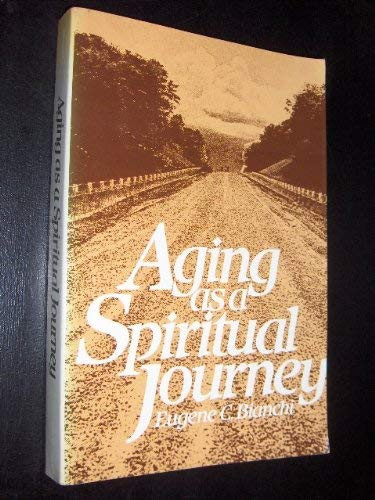Aging As A Spiritual Journey