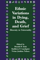 Ethnic Variations In Dying Death And Grief