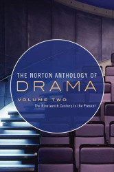 Norton Anthology Of Drama Volume 2
