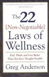 22 Non-Negotiable Laws Of Wellness