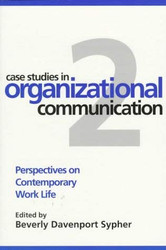 Case Studies In Organizational Communication 1