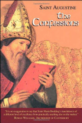 The Confessions - The Works of Saint Augustine
