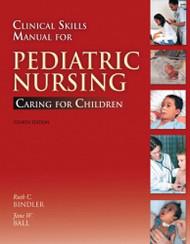 Clinical Skills Manual For Principles Of Pediatric Nursing