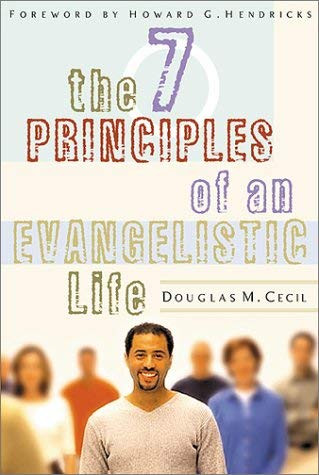7 Principles Of An Evangelistic Life