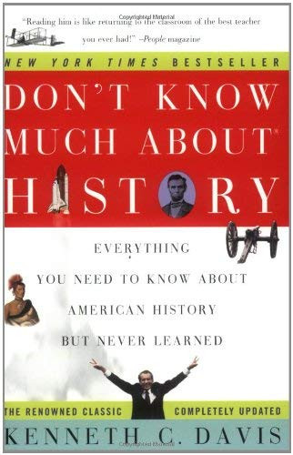 Don't Know Much about History