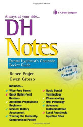 DH Notes Dental Hygienist's Chairside Pocket Guide