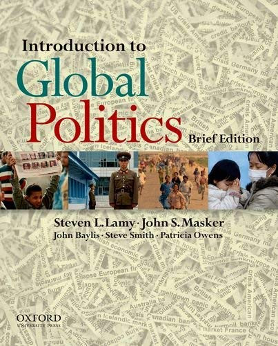 Introduction To Global Politics - Brief edition