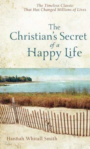 Christian's Secret Of A Happy Life