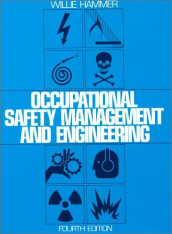 Occupational Safety Management And Engineering