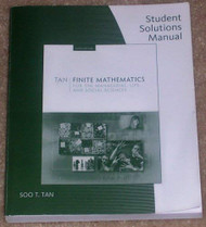 Student Solutions Manual For Tan's Finite Mathematics For The Managerial Life And Social Sciences