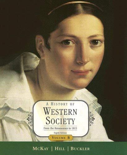 History Of Western Society Volume B
