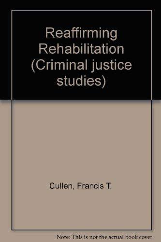 Reaffirming Rehabilitation
