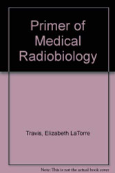 Primer Of Medical Radiobiology