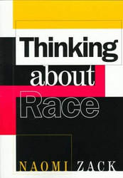 Thinking About Race